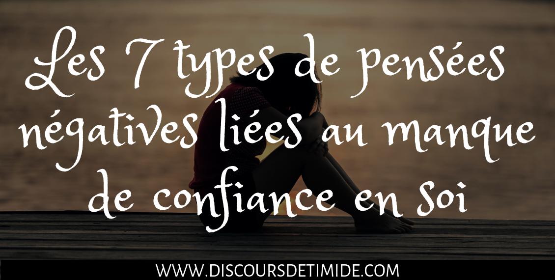 Les 7 types de pensées négatives liées au manque de confiance en soi