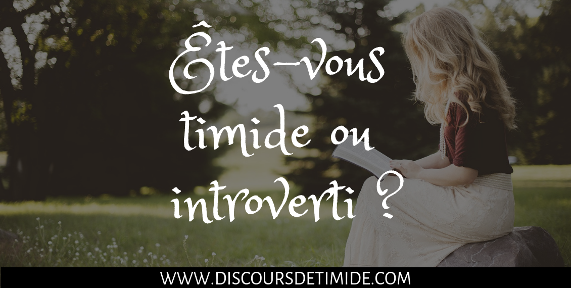Êtes-vous timide ou introverti ?