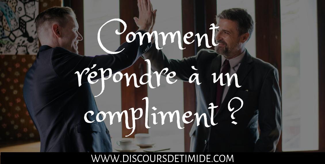 Comment répondre à un compliment ?