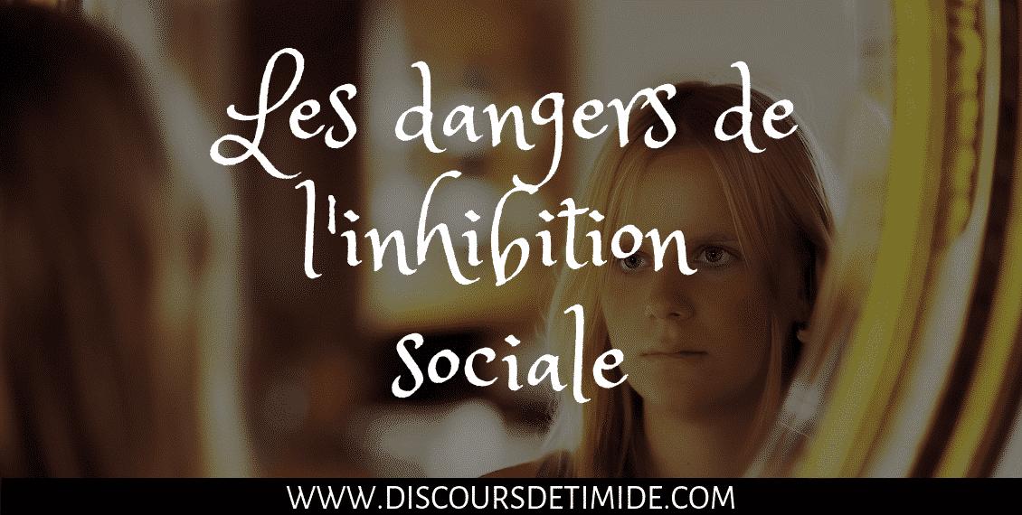 Les dangers de l'inhibition sociale